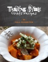 Tasting Table Chefs Recipes Fall Favorites 2011
