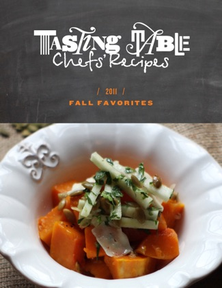 Tasting Table Chefs' Recipes: Fall Favorites 2011 book cover