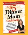 The 5 Dinner Mom Cookbook