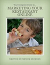 Your Complete Guide To Marketing Your Restaurant Online