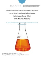 Antimicrobial Activity of Aqueous Extracts of Larrea Divaricata Cav (Jarilla) Against Helicobacter Pylori (Short COMMUNICATION)