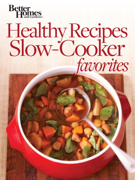 Healthy Recipes Slow Cooker Favorites