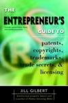 Entrepreneurs Guide To Patents Copyrights Trademarks Trade Secrets