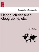 Handbuch Der Alten Geographie, Etc. Erster Band