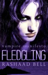 Fledgling Vampire Manifesto Book Two