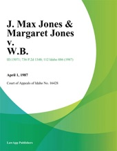 J. Max Jones & Margaret Jones V. W.B.