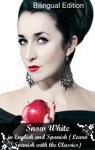 Snow White In French And English Bilingual Edition