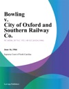Bowling V City Of Oxford And Southern Railway Co