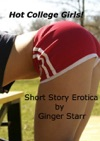 Hot College Girls Short Story Erotica