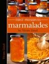 First Preserves - Marmalades