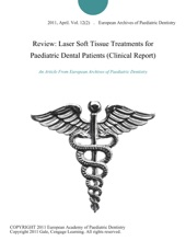 Review: Laser Soft Tissue Treatments For Paediatric Dental Patients (Clinical Report)