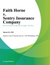 Faith Horne V Sentry Insurance Company
