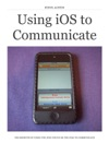 Using IOS To Communicate