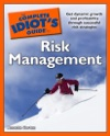 The Complete Idiots Guide To Risk Management