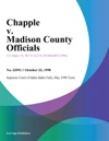 Chapple V Madison County Officials