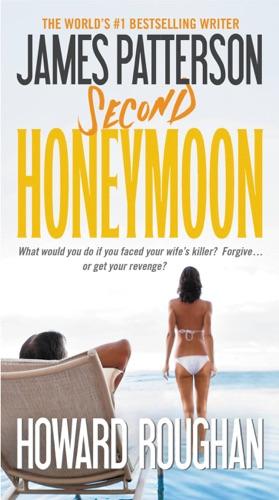 James Patterson & Howard Roughan - Second Honeymoon