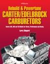 Rebuild  Powetune CarterEdelbrock Carburetors HP1555