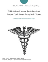 FAPRS Manual: Manual for the Functional Analytic Psychotherapy Rating Scale (Report)