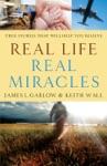 Real Life Real Miracles