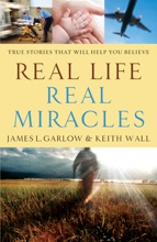 Real Life, Real Miracles