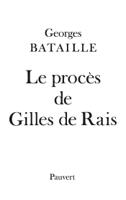Download and Read Online Le Procès de Gilles de Rais
