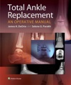 Total Ankle Replacement An Operative Manual
