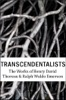 Transcendentalist: The Works of Henry Dav...
