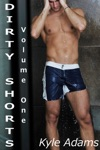 Dirty Shorts Volume One