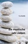 Die Mystische Zahl Sieben