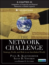 Network Challenge (Chapter 23) The: Integration Of Financial And Physical Networks In Global Logistics