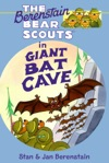 The Berenstain Bears Chapter Book Giant Bat Cave
