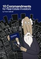 10 Commandments for Real Estate Investors