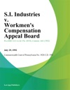 SI Industries V Workmens Compensation Appeal Board Zon
