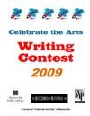 Celebrate The Arts Writing Contest 2009