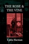 The Rose  The Vine