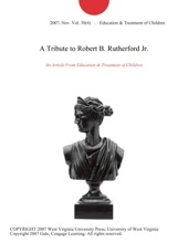 A Tribute To Robert B. Rutherford Jr.