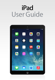 iPad User Guide For iOS 7.1 book