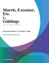 Morris Executor Etc V Giddings