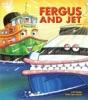 Fergus and Jet