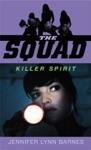 The Squad Killer Spirit
