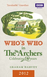Who S Who In The Archers 2012