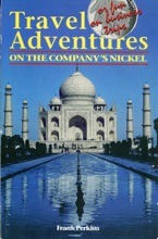 Travel Adventures On The Company's Nickel