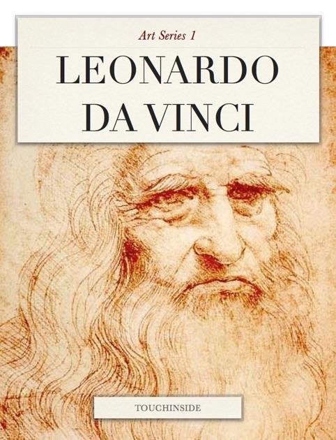 A biography of leonardo da vinci an italian renaissance painter sculptor architect engineer musician