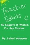 Teacher Tidbits 59 Nuggets Of Wisdom For Any Teacher
