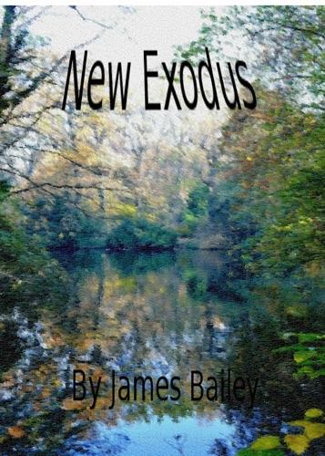 James Bailey - New Exodus