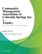 Download and Read Online Community Management Association of Colorado Springs Inc. v. Tousley