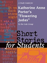 A Study Guide For Katherine Anne Porter's