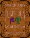 Warriors Of The Purple Sun Compendium