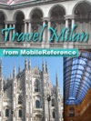 Milan Italy Illustrated Travel Guide Phrasebook And Maps Mobi Travel