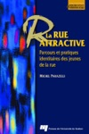 La Rue Attractive